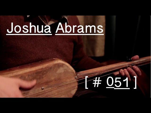 Joshua Abrams - Represencing