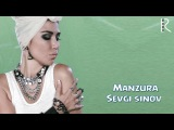 Manzura - Sevgi sinov (2014)