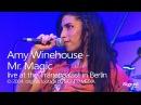 Amy Winehouse - Mr. Magic | live in Berlin (2004)