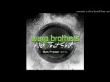 Warp Brothers - Kick That Shit (Ben Fraser remix)