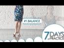 Balance - 7 Days of practice 1