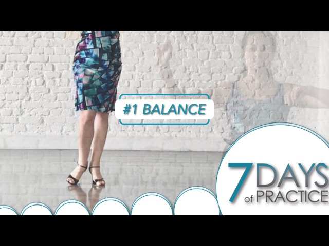 Balance 7 Days of practice 1