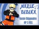 Naruto Shippuuden OP 3 [Blue Bird] ( Marie Bibika Russian Full-Version)
