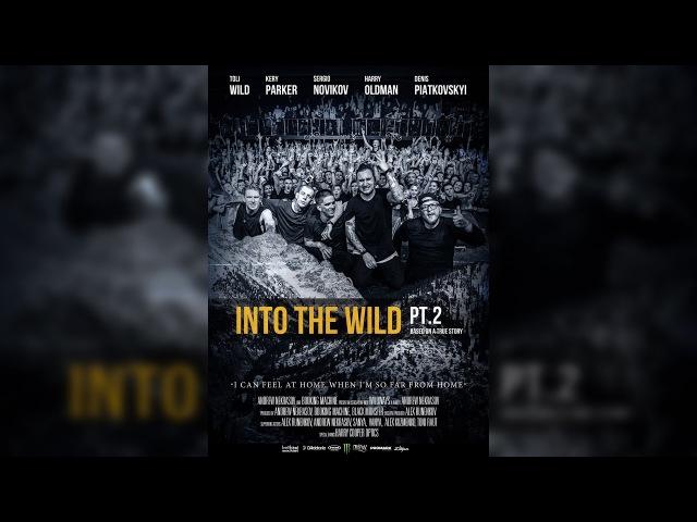 WILDWAYS — INTO THE WILD PT. 2 (The Movie)