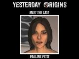 Meet the Cast Pauline Petit