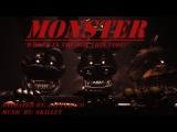 [SFM] FNaF Music Video Monster