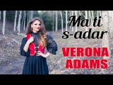 Verona Adams - Ma ti s-adar (Cover Elena Gheorghe) - Muzica Armaneasca - Solista muzica nunti