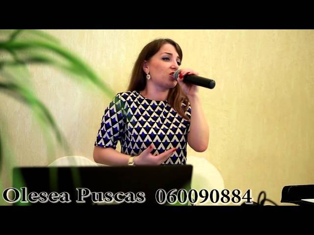 Olesea Puscas la petreceri