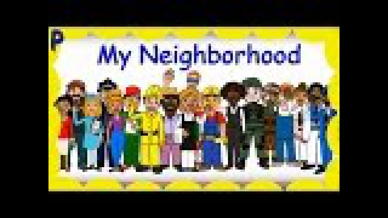 Children's song My Neighborhood about Community Helpers, Learn Jobs, Occupations by Patty Shukla