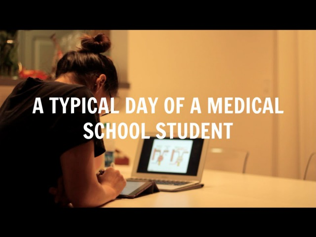 A Typical Day of a Medical School Student Med School Student Day in the Life