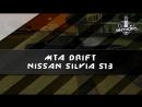 MTA DRIFT NISSAN SILVIA S13.