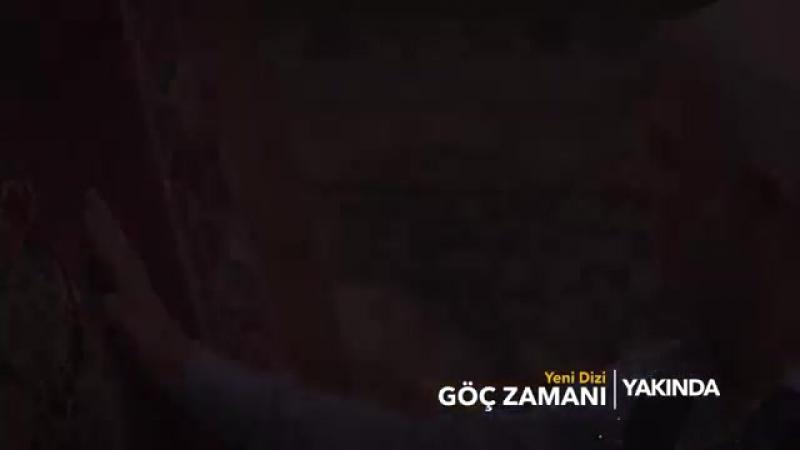 GOC ZAMANI 1 BÓLÜM FRAGMANI