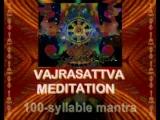 Vajrasattva meditation сто слоговая мантра в исполнении Буддийских Монахов мантра 100 слогов