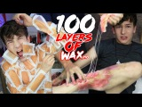100 LAYERS OF WAX! (WAXING EVERY HAIR ON MY BODY!)