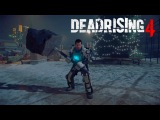 Dead Rising 4 | Gamescom 2016 | Геймплей
