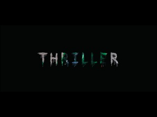 Thriller. Part 1 (Aftermovie)