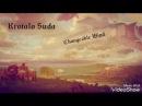 Krotalo Suda Changeable Wind