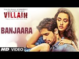 Ek Villain Banjaara Video Song Mithoon Mohd. Irfan