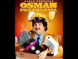 osman pazarlama tek parça (sansürsüz LİNK AÇIKLAMADA)