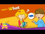 Theme 9. What - What's this What's that  ESL Song &amp Story - Learning English for Kids