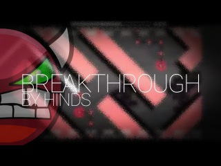 [YES!] - Breakthrough - Hinds - Geometry Dash [On Stream]