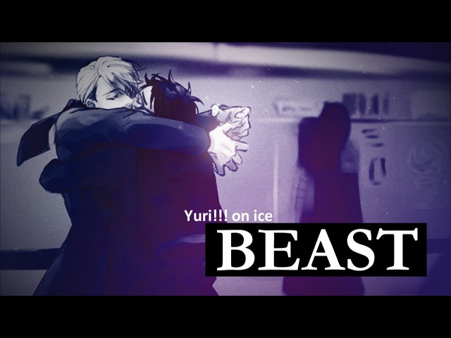 Yuri on ice - BEAST (VICTURI) [HEADPHONES]