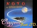 Koto - Oxygene Part IV.