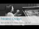 Frédéric Chopin - Barcarolle in F-sharp major, Op. 60 - Ching-Yun Hu