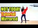 (Tutorial Mirrored)BTS -NOT TODAY (방탄소년단) 거울모드 느리게배우기 WAVEYA