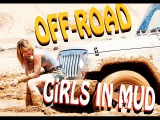 off-road and sexy girls stuck in mud l  Внедорожье и сексуальные девушки застряли в грязи  #MoD_mj
