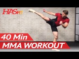 40 Min MMA Workout Routine - MMA Training Exercises UFC Workout BJJ MMA Workouts Mixed Martial Arts