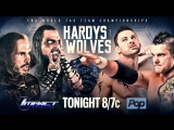 Broken Hardys (Matt Hardy &amp Jeff Hardy) (c) vs. Wolves (Dave Richards &amp Eddie Edwards)
