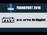 No Diggity! vs Fantastic Five #2 (bo3)   ESL One Frankfurt 2016, 08.04.16