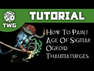 How To Paint An Ogroid Thaumaturge - Warhammer Age Of Sigmar Tutorial (The War Gamer)