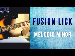 GUITAR LICK LESSONS: Fusion Guitar Lick - Melodic minor with TABS