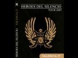 Heroes del Silencio Cheste (Valencia) 20071