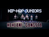 Kehlani - Gangsta Hip-Hop Juniors by Sarvi Pulatova iLike Dance Complex
