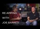Re-Amping with Joe Barresi - Into The Lair 144