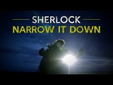 Sherlock BBC  Narrow It Down