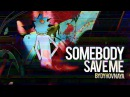 Somebody save me | rick and morty
