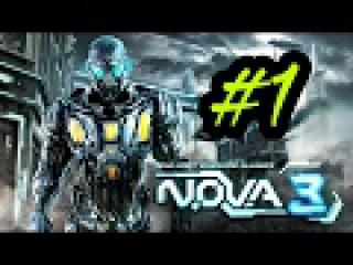 Возвращение домой ▶ N.O.V.A 3
