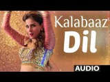 Kalabaaz Dil Full Video Song, Lahore Se Aagey Pakistani Movie 2016
