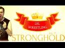 LHL Wrestling - Stronghold