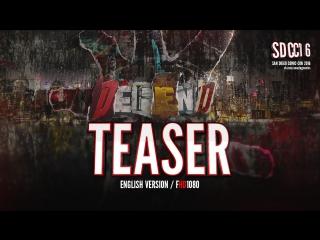 ENG   Тизер: «Защитники - 1 сезон / The Defenders - 1 season» 2017 SDCC16