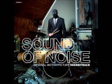 Sound of Noise - Electric Love