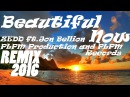 Zedd Beautiful Now ft Jon Bellion PLPM Production and PLPM Records 2016REMIX marshmellomix