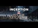Doctor Strange / Inception. MASH-UP TRAILER