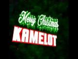 Merry Christmas Kamelot!