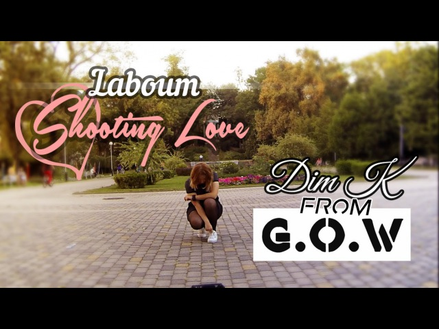 LABOUM (라붐) – SHOOTING LOVE (푱푱) [DANCE COVER by Dim K] (1theK cover contest)