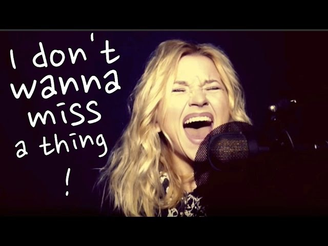 I Don't Want To Miss a Thing by Aerosmith (Alyona cover)
